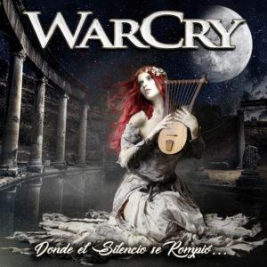 WarCry - Donde el Silencio se Rompió